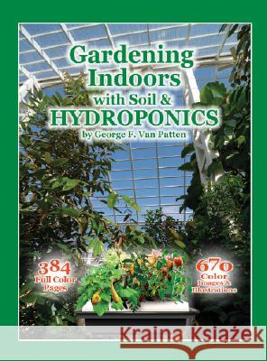 Gardening Indoors with Soil & Hydroponics George Va 9781878823328