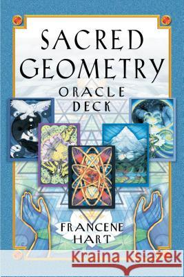 Sacred Geometry Oracle Deck Francene Hart 9781879181731