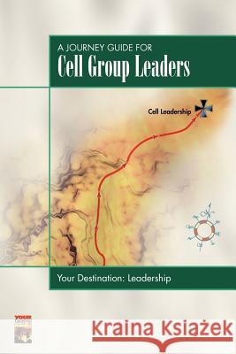 A Journey Guide for Cell Group Leaders Touch Publications 9781880828380