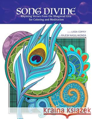 Song Divine: Coloring Book Lissa Coffey Rajesh Nagulakonda 9781883212339 Bright Ideas Productions