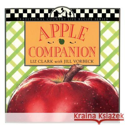 Apple Companion Liz Clark Alison Gail Lisa Adams 9781883283056 Brick Tower Press