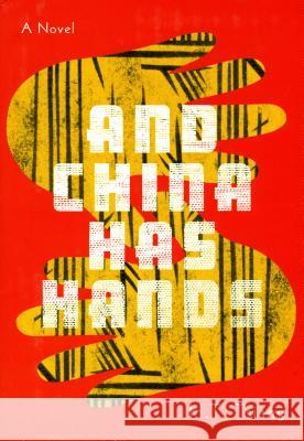 And China Has Hands H. T. Tsiang Floyd Cheung 9781885030306