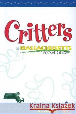 Critters of Massachusetts Pckt Adventure Publications 9781885061294