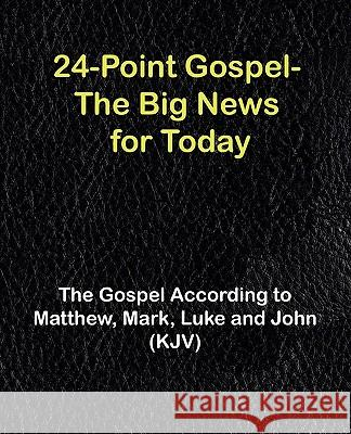 Gospel-KJV: According to Matthew, Mark, Luke & John Various 9781888725117