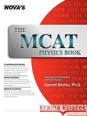 The MCAT Physics Book Garrett Biehle 9781889057330