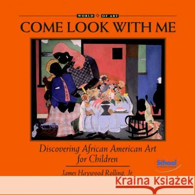 Discovering African American Art for Children James Haywood, Jr. Rolling 9781890674076
