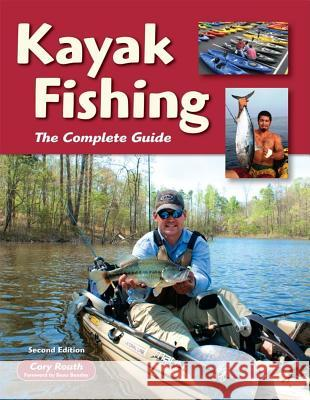 Kayak Fishing: The Complete Guide  9781892469250