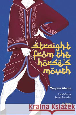 Straight from the Horse's Mouth Meryem Alaoui Emma Ramadan 9781892746795