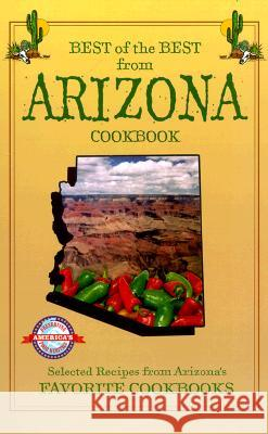 Best of Best from Arizona Cookbook Gwen McKee Barbara Moseley Tupper England 9781893062160