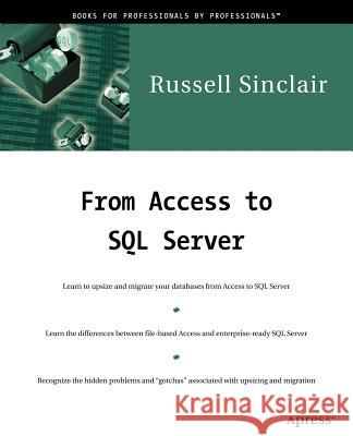 From Access to SQL Server Russell Sinclair 9781893115248