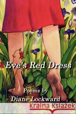 Eve's Red Dress Diane Lockward 9781893239180 Wind Publications