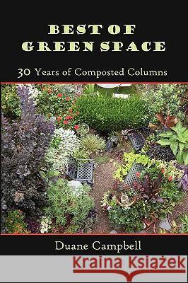 Best of Green Space: 30 Years of Composted Columns Duane Campbell 9781893443167