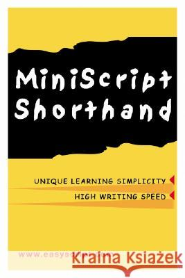 MiniScript Shorthand: An Easy Alternative to Traditional Systems Legend Publishing                        Leonard Levin 9781893726116