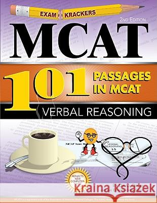 Examkrackers 101 Passages in MCAT Verbal Reasoning David Orsay 9781893858558