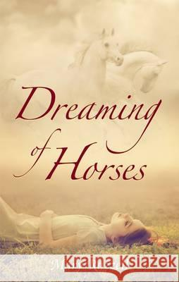 Dreaming of Horses Mary Razzell   9781896124599