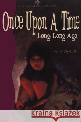 Once Upon a Time Long, Long Ago  9781896219585