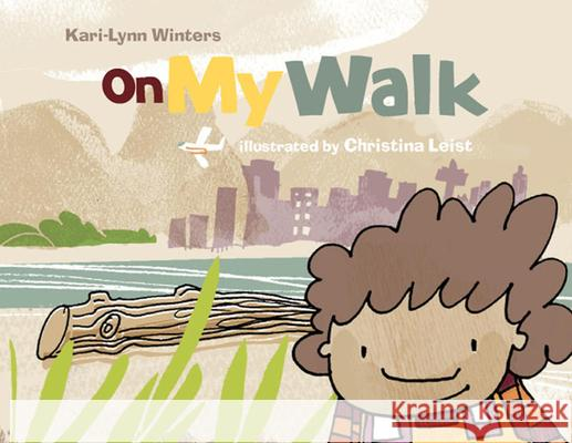 On My Walk Kari-Lynn Winters 9781896580616