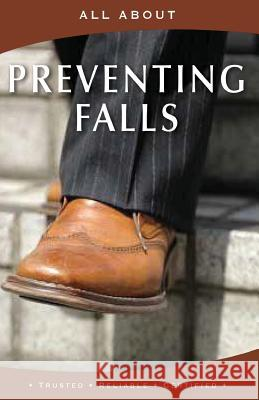 All about Preventing Falls Laura Flyn 9781896616629
