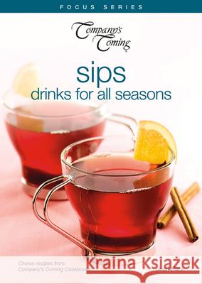 Sips: Drinks for All Seasons Jean Pare 9781897069356