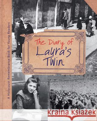 The Diary of Laura's Twin Kathy Kacer 9781897187395
