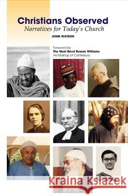 Christians Observed : Narratives for Today's Church John Watson 9781898595458 SUSSEX ACADEMIC PRESS