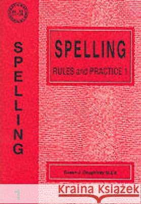 SPELLING RULES AND PRACTICE Susan J. Daughtrey 9781898696100
