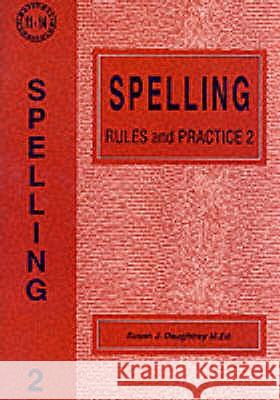 SPELLING RULES AND PRACTICE Susan J. Daughtrey 9781898696209