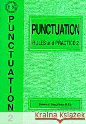 PUNCTUATION RULES AND PRACTICE Susan J. Daughtrey 9781898696803