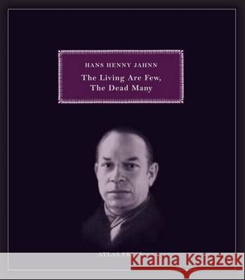 Living are Few, the Dead Many Hans Henny Jahnn 9781900565592