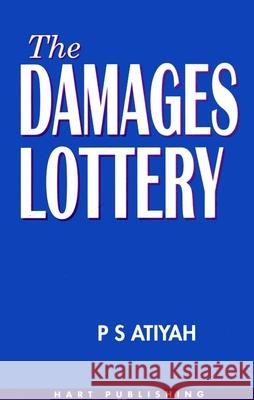 The Damages Lottery P. S. Atiyah 9781901362060