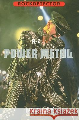 A-Z of Power Metal [With CD] Garry Sharpe-Young Cherry Red Publishing 9781901447132