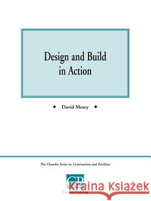 Design and Build in Action David Mosey 9781902375021