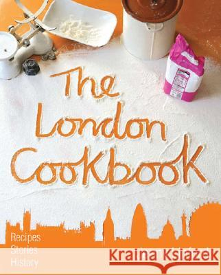 The London Cookbook Jenny Linford 9781902910291