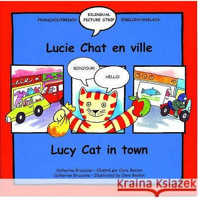 Lucy Cat in Town/Lucie Chat en ville Clare Beaton 9781902915159 0