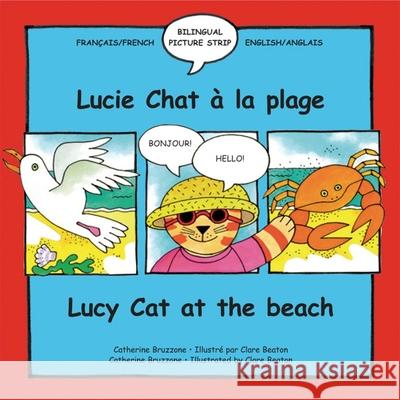 Lucy Cat at the Beach/Lucie Chat a la plage Clare Beaton 9781902915388 0