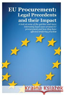 Eu Procurement: Legal Precedents and Their Impact Andrew Shorter   9781903499788
