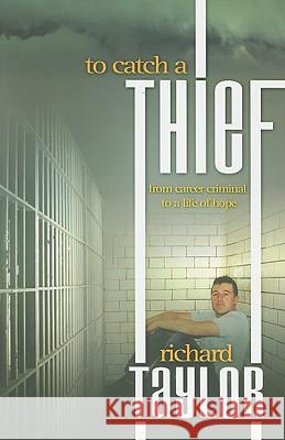 To Catch a Thief Richard Taylor 9781903725573