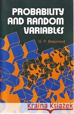 Probability & Random Variables G. P. Beaumont 9781904275190