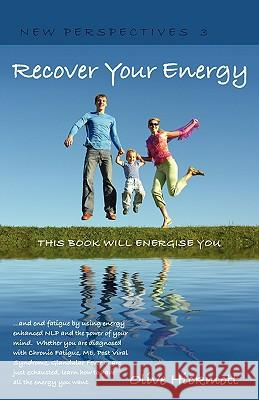 Recover Your Energy Olive Hickmott 9781904312574
