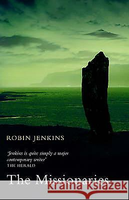 The Missionaries Robin Jenkins 9781904598596