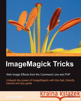 ImageMagick Tricks Sohail Salehi 9781904811862
