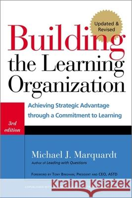 Building the Learning Organization : Mastering the Five Elements for Corporate Learning Michael J., Ed.D. Marquardt 9781904838326