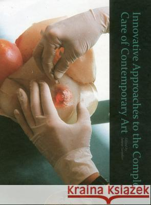 Innovative Approaches to the Complex Care of Contemporary Art Iwona Szmelter 9781904982814