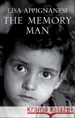 The Memory Man Lisa Appignanesi 9781905147953