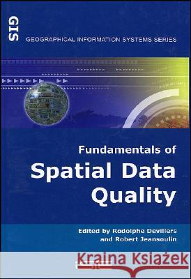 Fund Spatial Data Quality Rodolphe Devillers Robert Jeansoulin 9781905209569