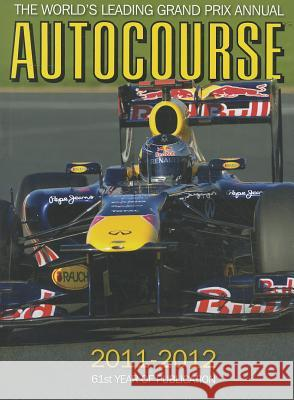 Autocourse: The World's Leading Grand Prix Annual Henry, Alan|||Arron, Simon|||Hughes, Mark 9781905334612