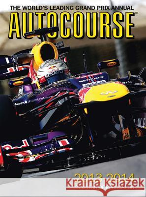 Autocourse: The World's Leading Grand Prix Annual Maurice Hamilton Tony Dodgins Mark Hughes 9781905334841