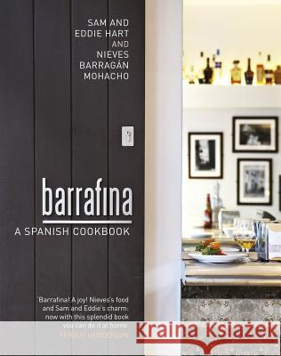 Barrafina: A Spanish Cookbook   9781905490745