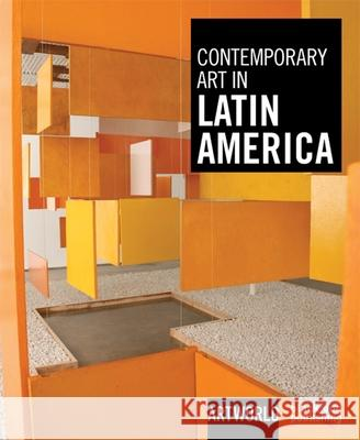 Contemporary Art in Latin America Nikos Kotsopoulos 9781906155643