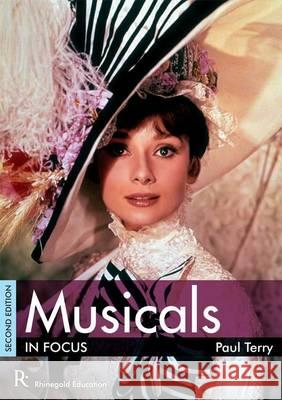 Musicals in Focus  Terry, Paul 9781906178871